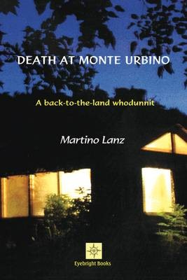 martin lanz death at monte urbino
